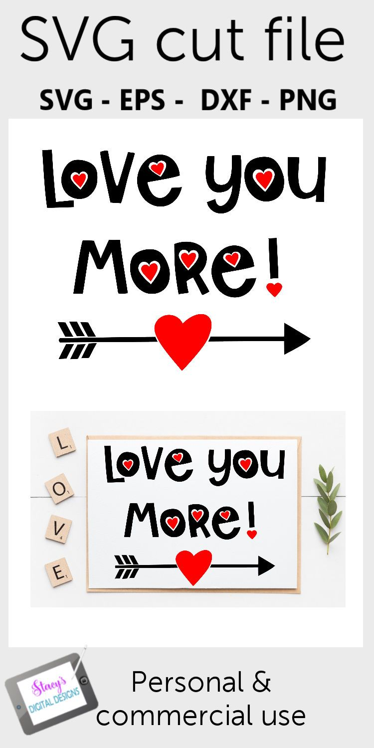 Download Valentine SVG - Love you more | Love you more, Commercial ...