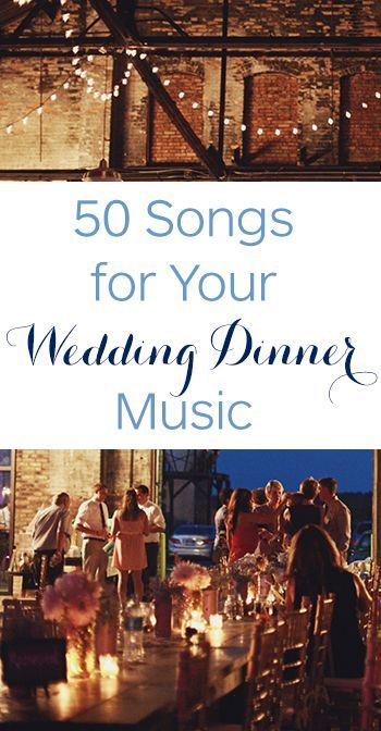 Best 25 Wedding Dinner Music Ideas On Pinterest