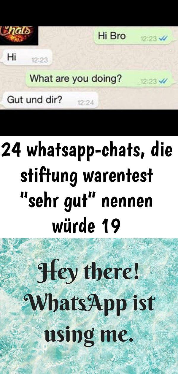 24 Whatsapp Chats Die Stiftung Warentest Sehr Gut Nennen