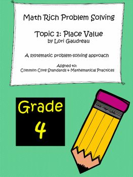 This is a simple and systematic approach to math-rich problem solving.  This practical resource incorporates math rich problems aligned to multiple Grade 4 Common Core standards in Mathematics. It provides a step-by-step problem solving process that is easy to follow and internalize for all students.