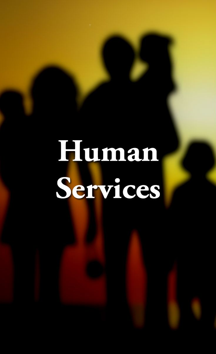 We are the state's human services provider. We help