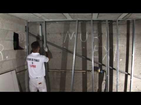 ⏩ Montage cloison Placo style conseil Mur montants et imposte - doublage des murs interieurs