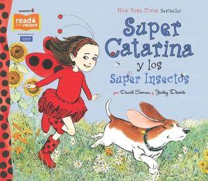 Super Catarina y los Super Insectos - el libro para la Campaña de lectura Read for the Record® de Jumpstart – 4 de octubre de 2012.  En español.
