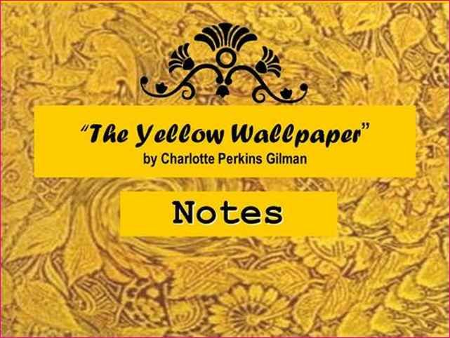 Yellow Wallpaper By Perkins Gilman Pdf Gallery
