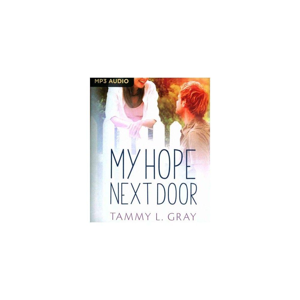 My Hope Next Door (MP3-CD) (Tammy L. Gray)