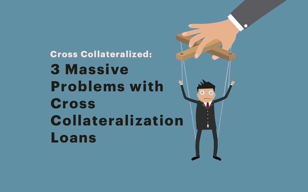 Cross Collateralized Loans Are Popular With Banks Because It Gives Them Extra Security Is It Right For You You Mig Loan Financial Trouble Best Interest Rates