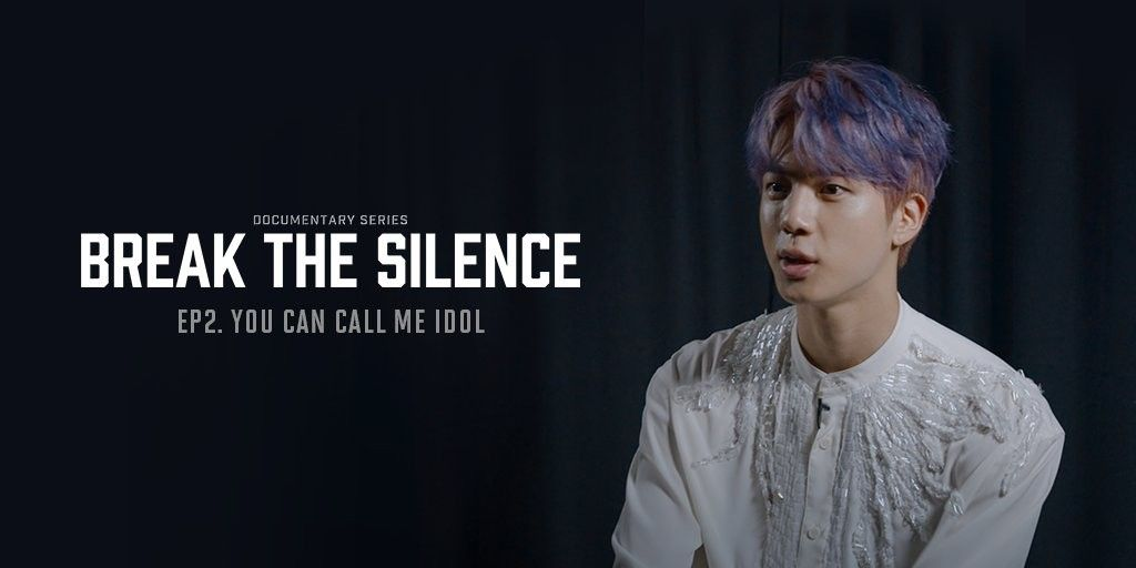 Watched Break The Silence Docu Series On Weverse Yet If You Haven T Go To Weverse And Watch Episodes 1 2 Ep2 You Worldwide Handsome Seokjin Silence