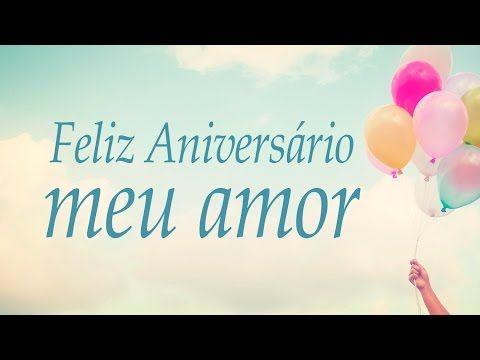 Aniversario Do Melhor Namorado Do Mundo Youtube Com Imagens