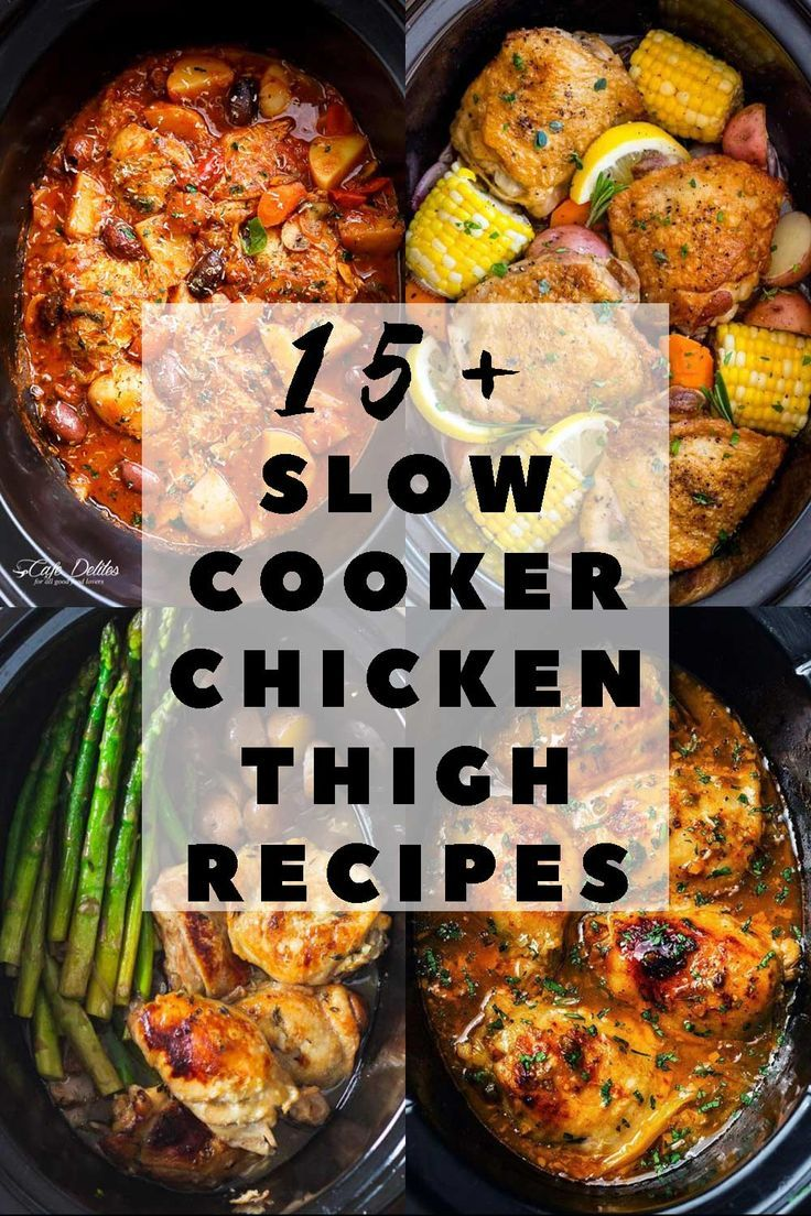 The 15+ Best Slow Cooker Chicken Thigh Recipes - Green Healthy Cooking