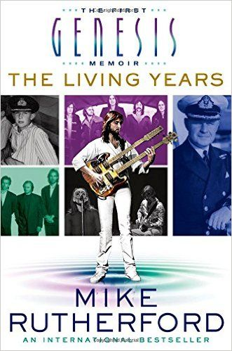 Mike Rutherford: The Living Years **