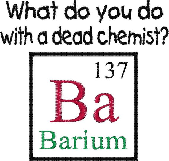 Periodic Table Element Joke Design Dead Chemist Embroidery Design