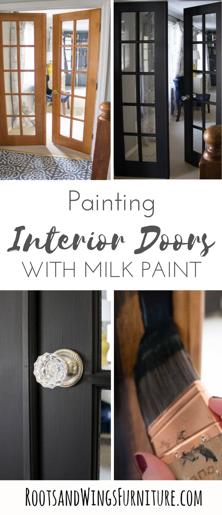 Painting Interior Doors With General Finishes Milk Paint Roots Wings Furniture Llc Painted Interior Doors Doors Interior Black French Doors
