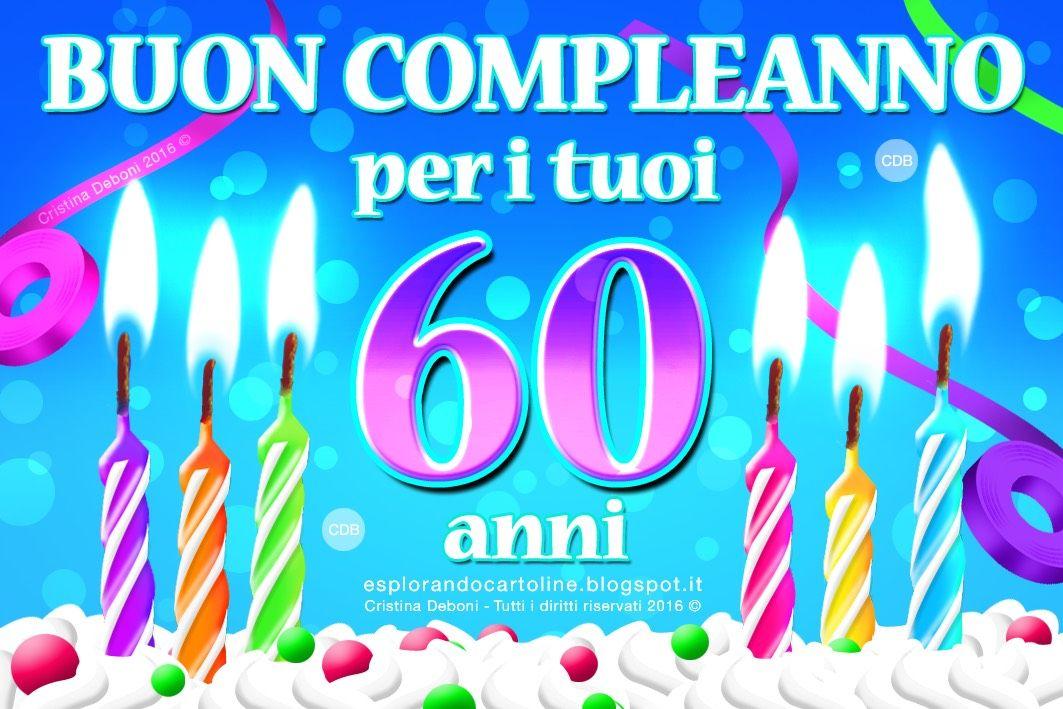 Cdb Cartoline Per Tutti I Gusti Cartolina Buon Compleanno Per I Tuoi 60 70 80 Anni Buon Compleanno Auguri Di Buon Compleanno Compleanno