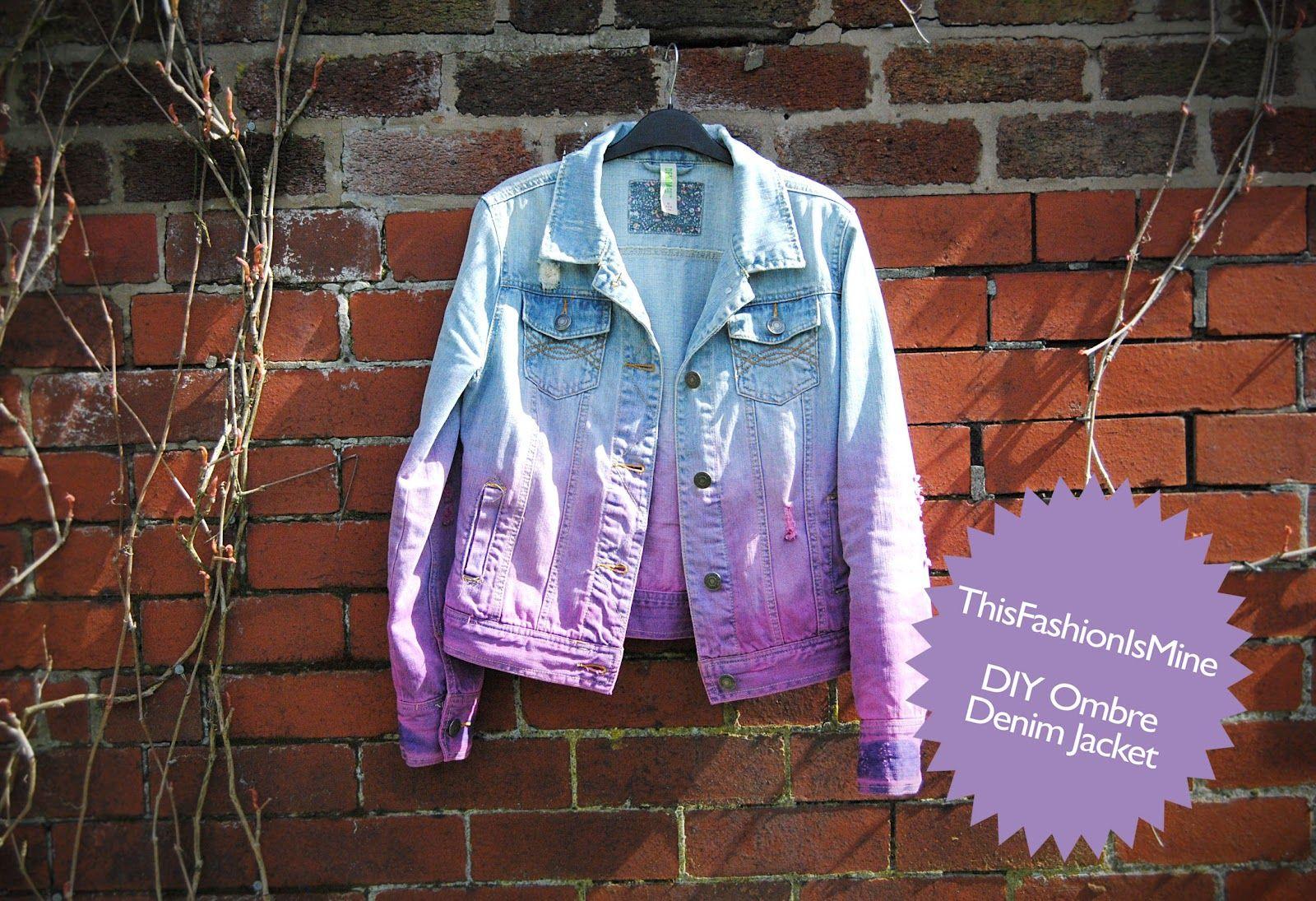 This Fashion Is Mine Dip Dye Ombre Denim Jacket Diy Diy Denim Jacket Diy Clothes Jackets Denim Dye [ 1095 x 1600 Pixel ]