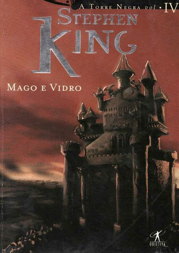 Download Mago E Vidro - A Torre Negra - Vol. 4 - Stephen King em ePUB, mobi, PDF