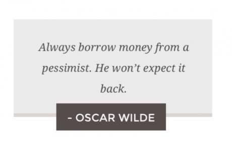 Great advise, thanks oscar wilde!