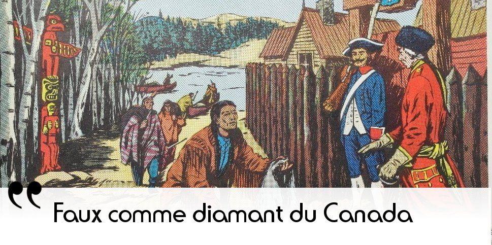 14 février 1663 : le Canada devient une province du royaume de France. Savez-vous de quand date cette expression ?