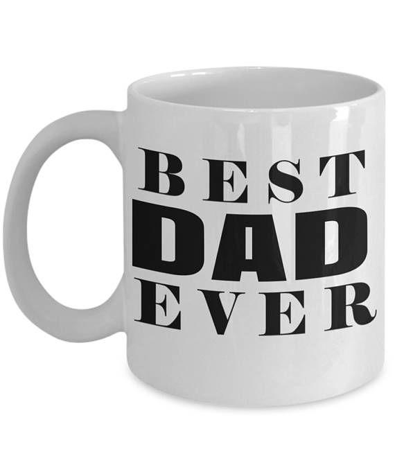 Fathers Day Gift 2018 Funny Dad Mug Birthday Gifts For Father From Daughter Best Ever