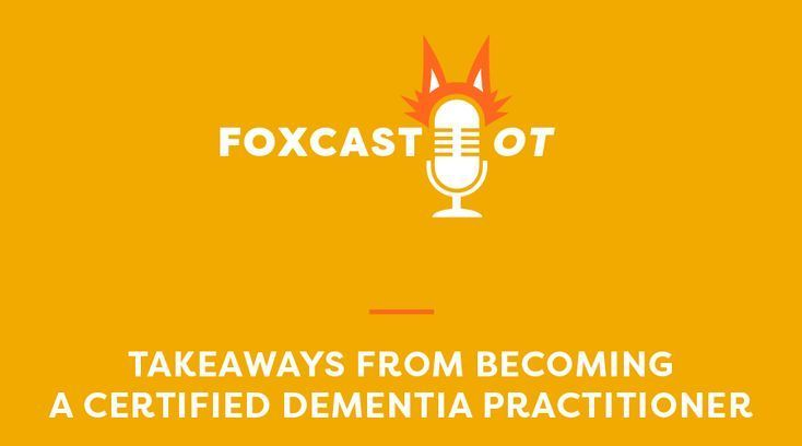 Takeaways From A Certified Dementia Practitioner