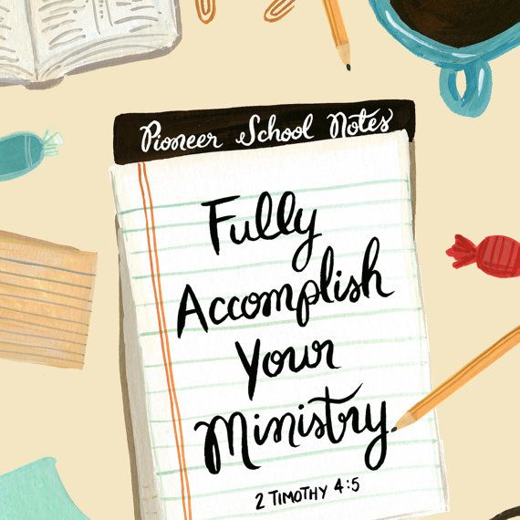 Fully Accomplish Your Ministry 2 Timothy 4:5 - Pioneer