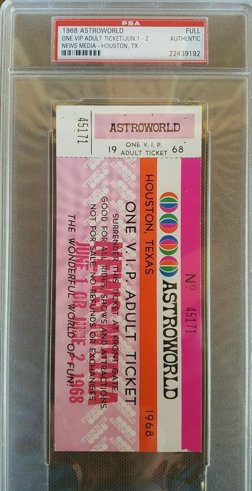 Astroworld Full Ticket 1968 V I P Psa Authentic Houston Texas Houston Texas Houston Texas