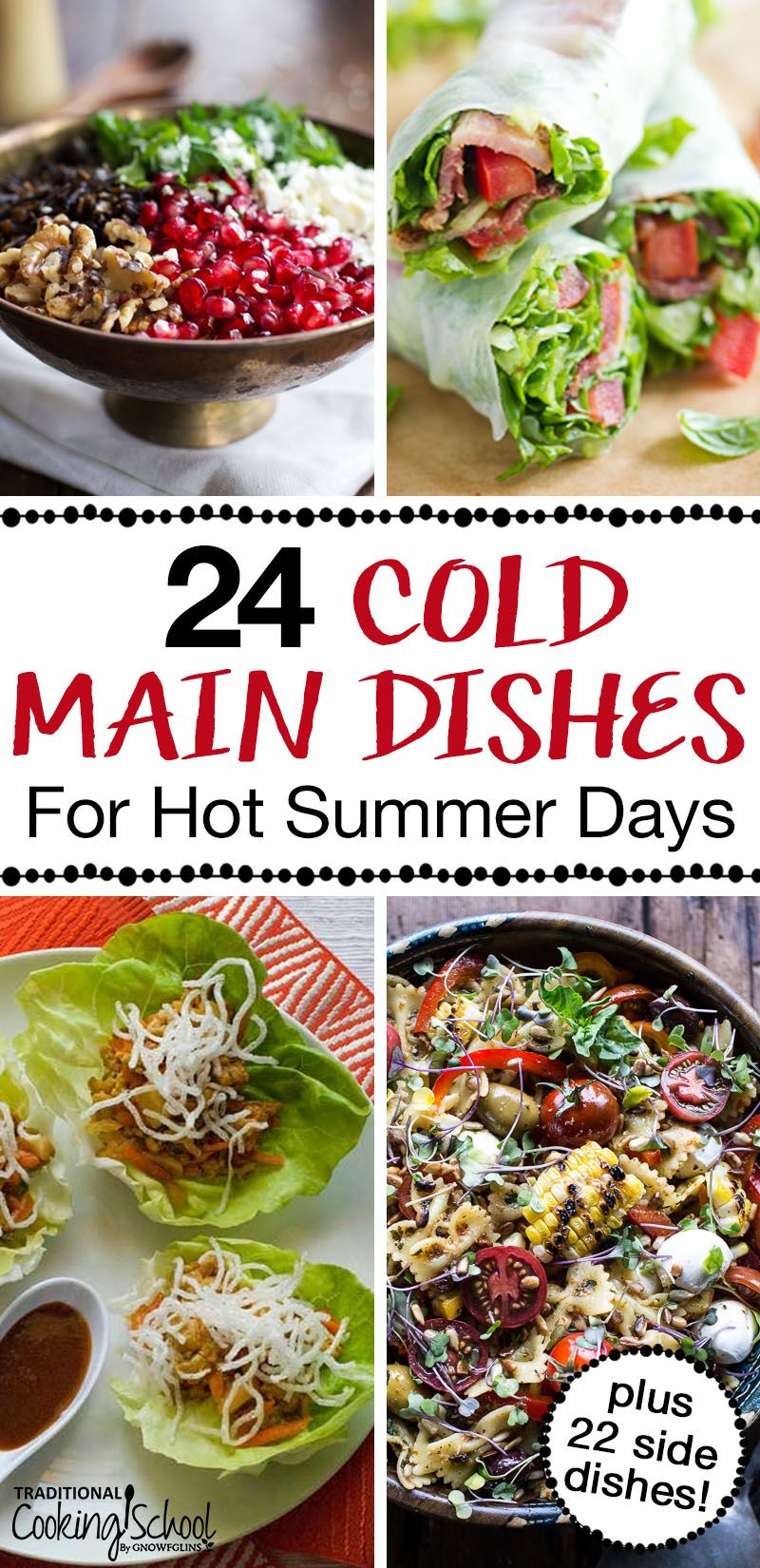 24 {Cold!} Main Dishes & 22 Sides for Hot Summer Days images