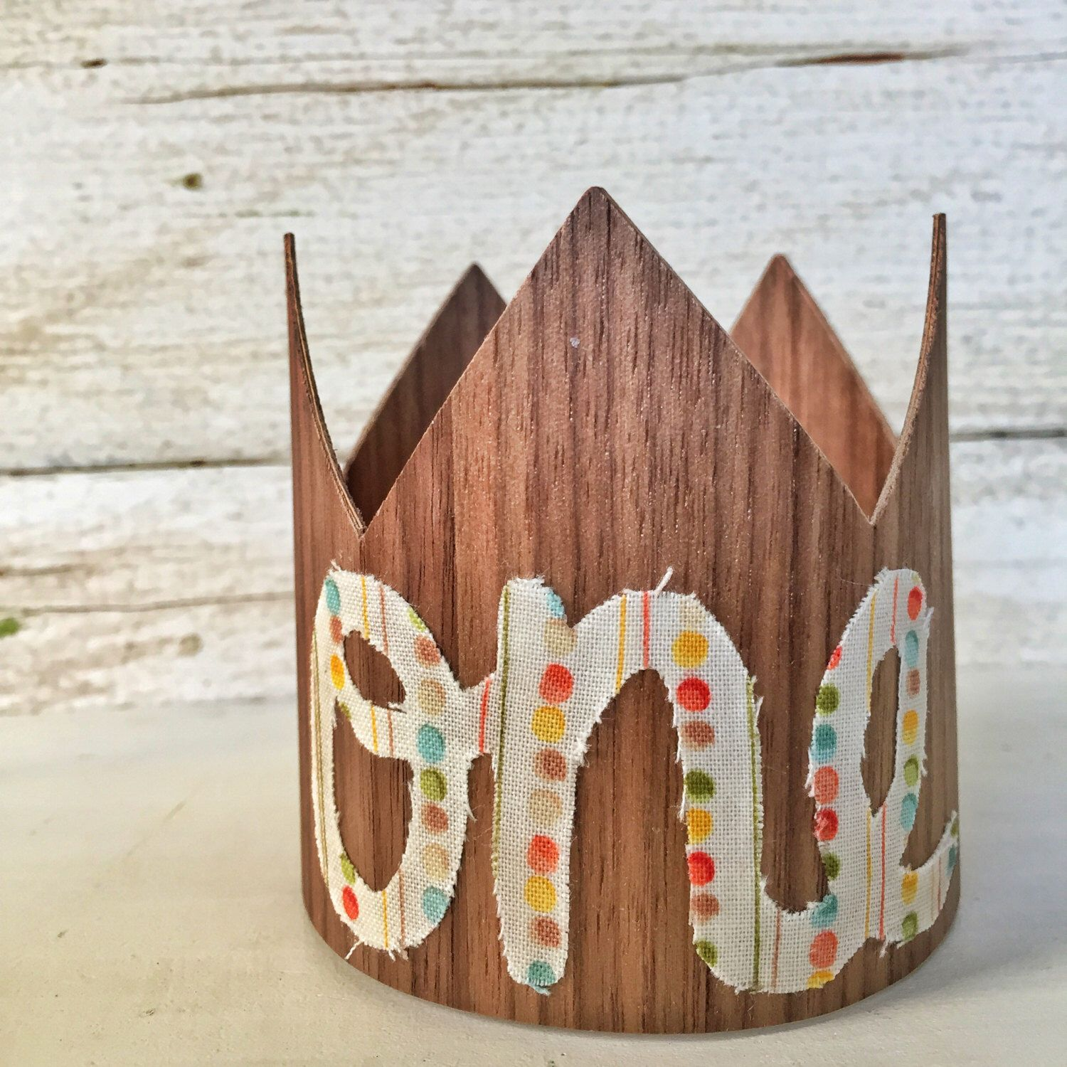 First Birthday Boy Crown Party Hat 1st Cake Smash Outfit Photo Prop Baby Mini Wood By DarlingReign On Etsy
