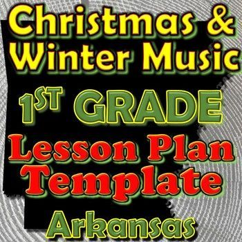1st Grade Winter Holidays Christmas Unit Lesson Plan Template Arkansas Music 1st Grade Winter Holidays Christmas Unit Lesson Plan Template Arkansas Music