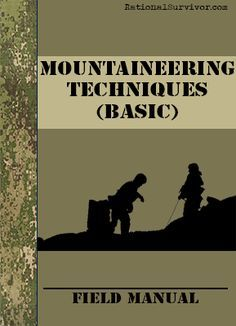 MOUNTAINEERING TECHNIQUES (BASIC) - Free Digital Downloads that every prepper should have.