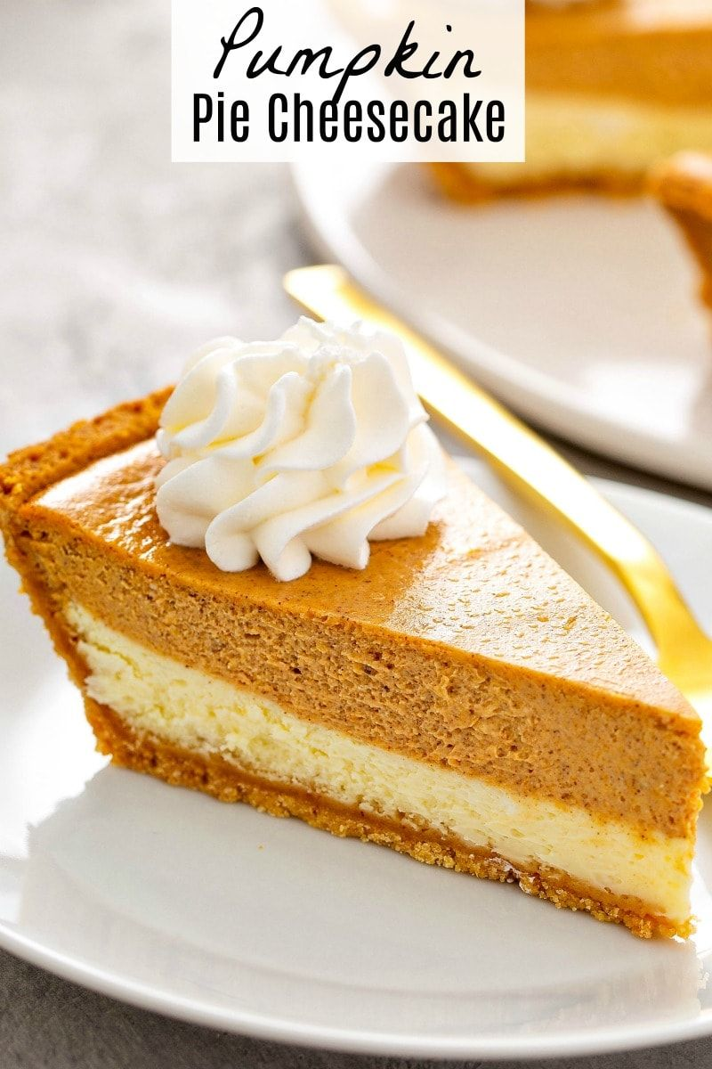 Easy Pumpkin Pie Cheesecake | The Novice Chef