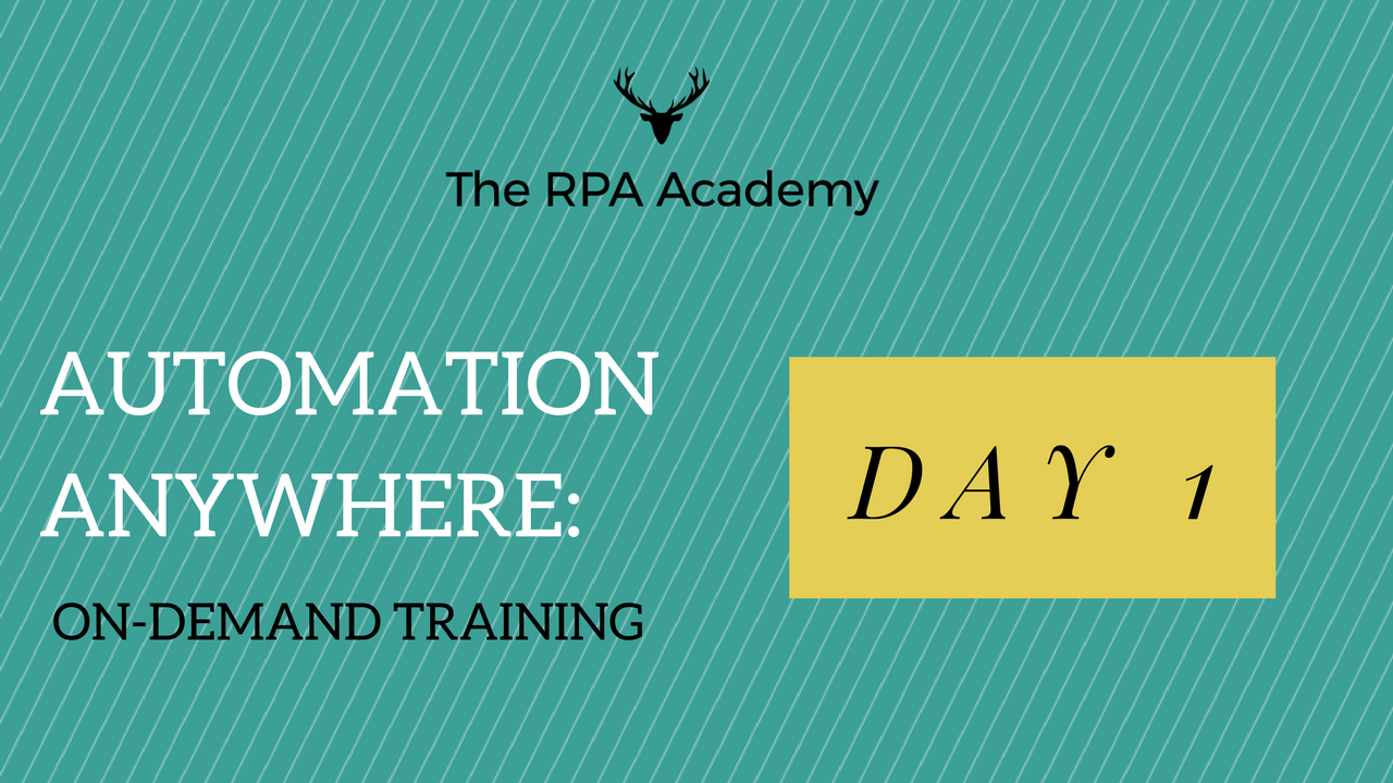 Take an on-demand Automation Anywhere class with The RPA Academy