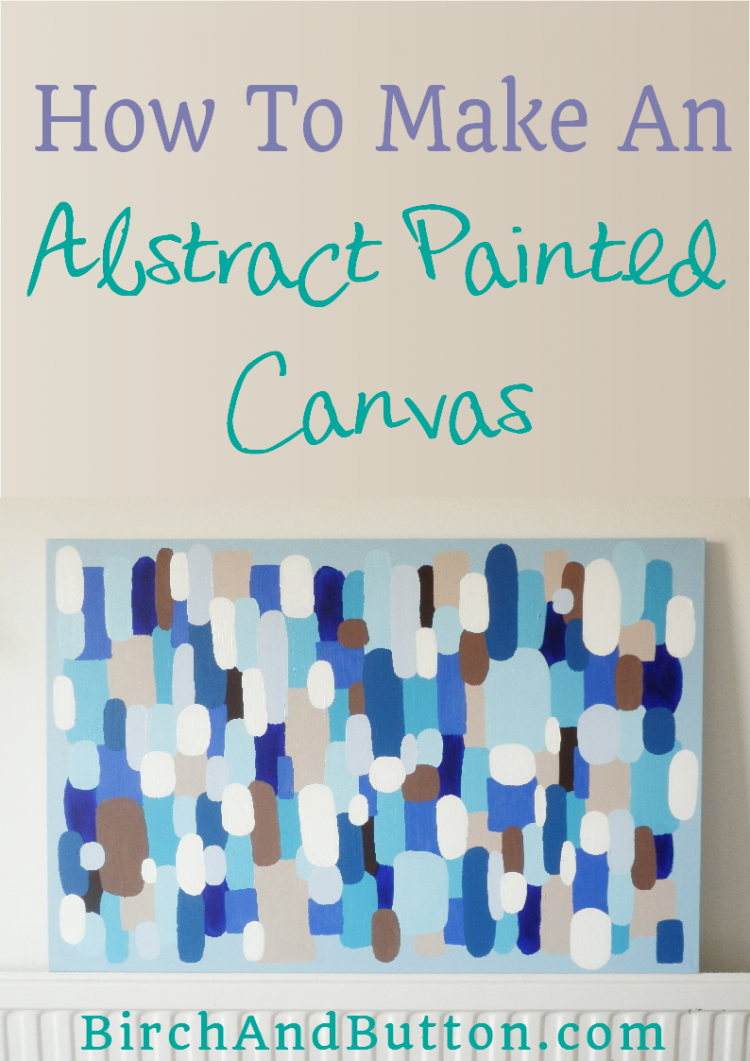 How to make an abstract painted canvas birch and button also acrylics rh pinterest