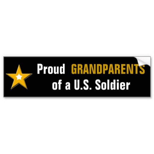 Proud grandparents of a us soldier bumper sticker