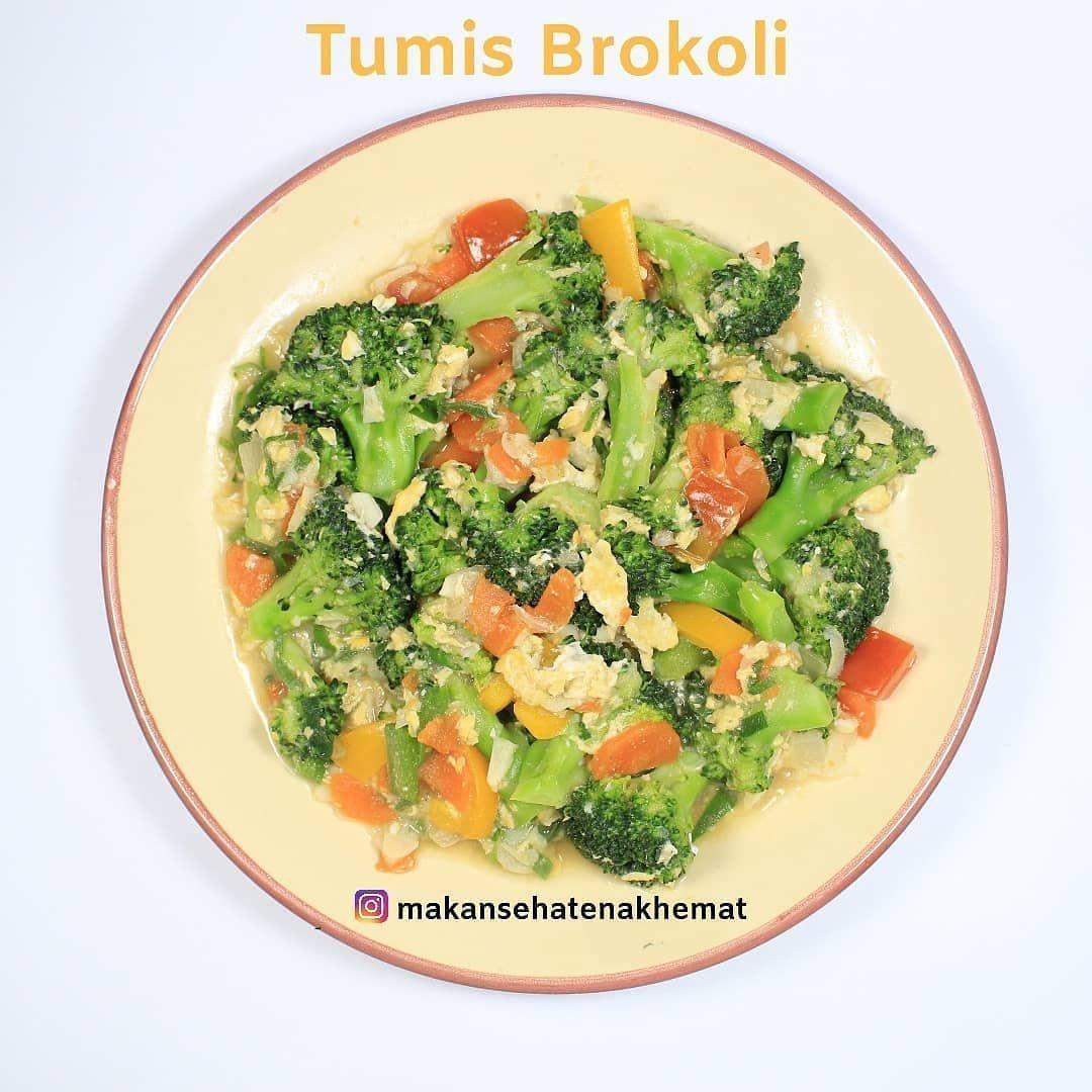 Menu Jsr Di Instagram Reposted From Makansehatenakhemat Cara Nikmat Makan Brokoli Setelah Sekian Lama Masak Alhamdulillah Kali I Makanan Masakan Sarapan