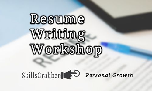 Resume Writing is one of the most important skills you can learn - resume writing workshop