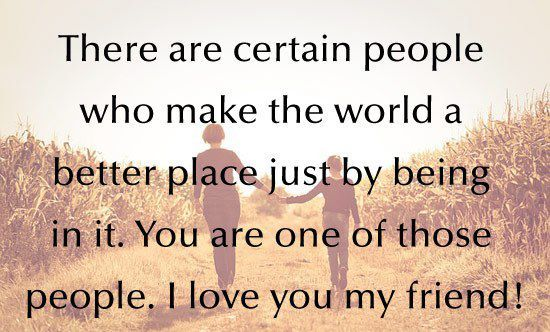 Gallery For > Love My Friend Quotes   Love my friends quotes ...