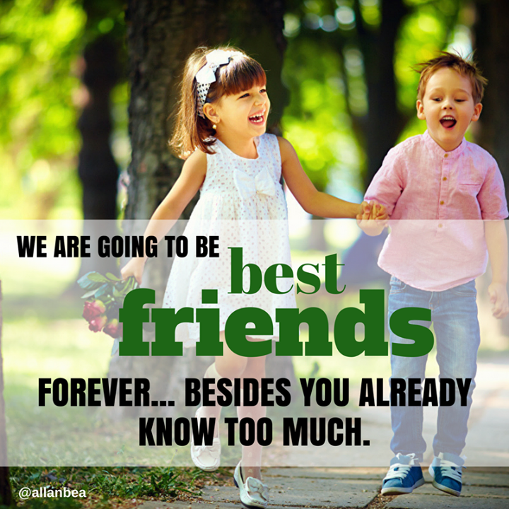 """We are going to be best friends forever... besides you already know too  much."""" #bestfriends #forever #quotes… 