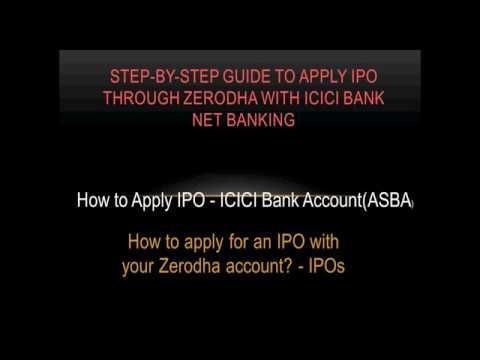 Step By Step Guide To Apply Ipo Through Zerodha With Icici Bank Netbanking How To Apply Forex Trading Tips Icici Bank