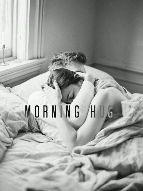 The Power Of A Morning Hug Morning Hugs Good Morning Hug