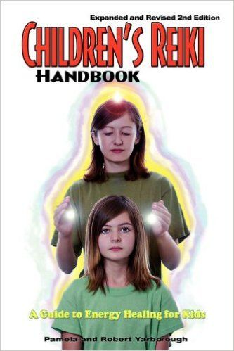Amazon.com: Children's Reiki Handbook: A Guide to Energy Healing for Kids (9780977418152): Pamela A. Yarborough, Robert T. Yarborough: Books