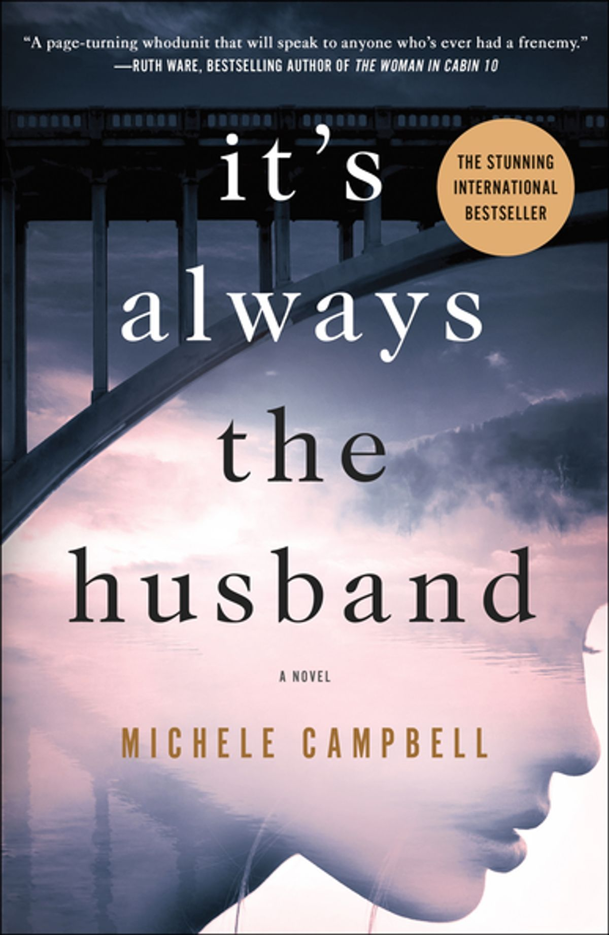 It's Always the Husband ebook by Michele Campbell Good