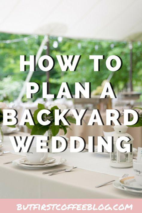 How to Plan a Backyard Wedding   Backyard wedding ...