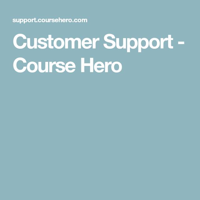 Customer Support - Course Hero | profile | Customer support