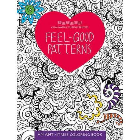 Feel Good Patterns Anti Stress Coloring Books