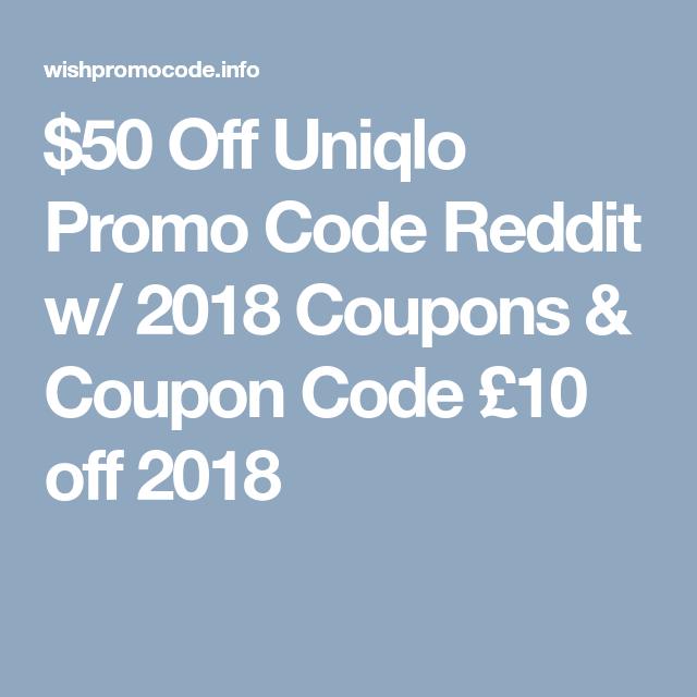 50 Off Uniqlo Promo Code Reddit W 2018 Coupons Coupon Code 10 Off 2018 Promo Codes Coding Uniqlo