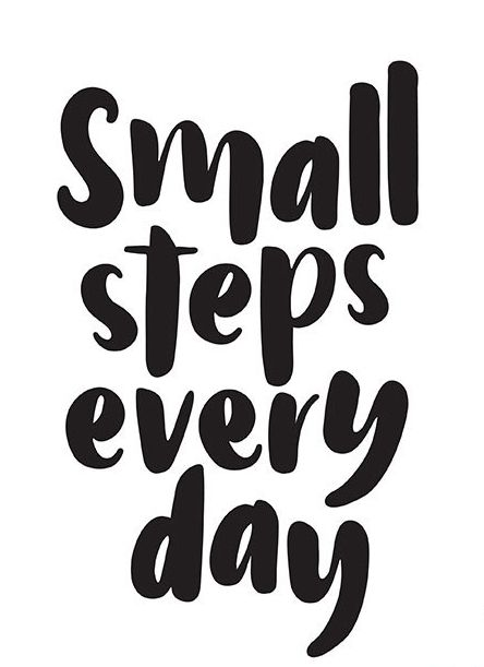 Small Steps Every Day Art Quotes Inspirational Steps Quotes Quotes