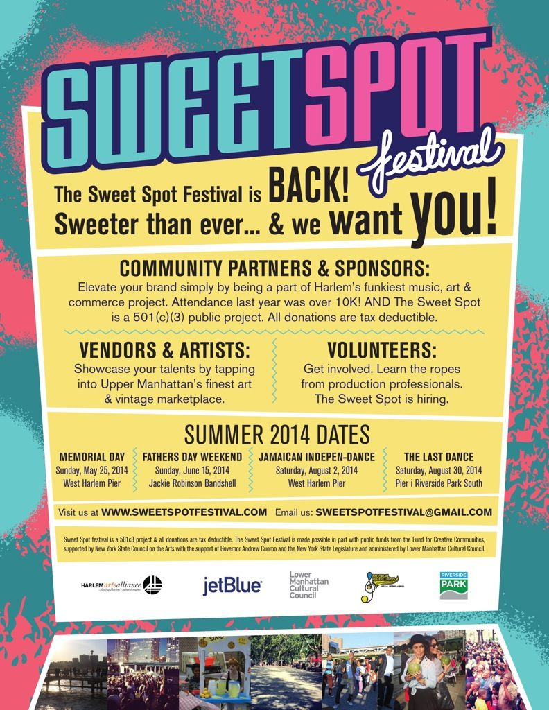 SweetSpotFestival 2014kick off date of the season May 25th,Memorial day! West Harlem Pier!