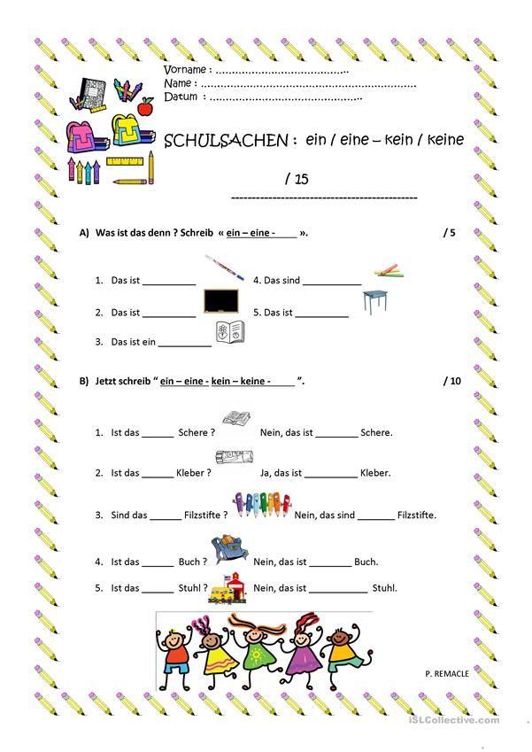 SCHULSACHEN : EIN/EINE - KEIN/ KEINE   Hallo, Kinder, wir lernen ...