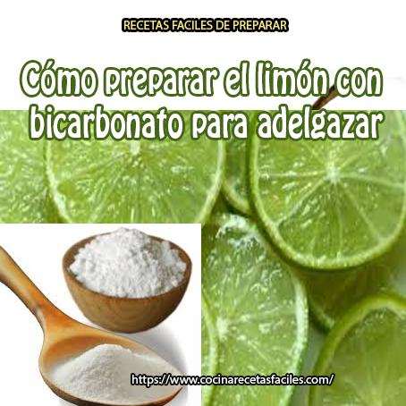 Dieta para bajar de peso limon y bicarbonato