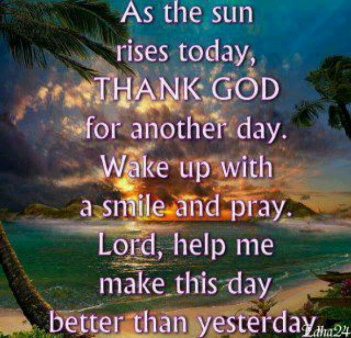Thank You God For Another Day Bible Versus And Quotes